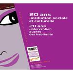 20 ans de médiation sociale et culturelle