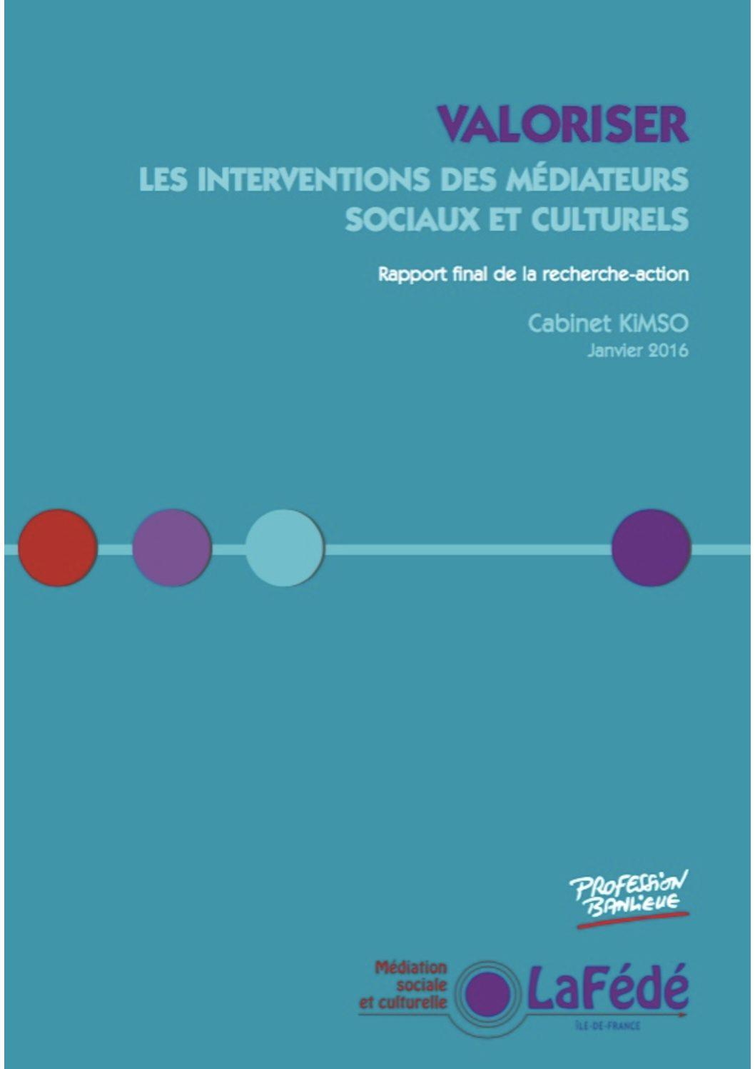 Valoriser les interventions des médiateurs sociaux et culturels